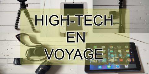 liste de mes objets high-tech en voyage