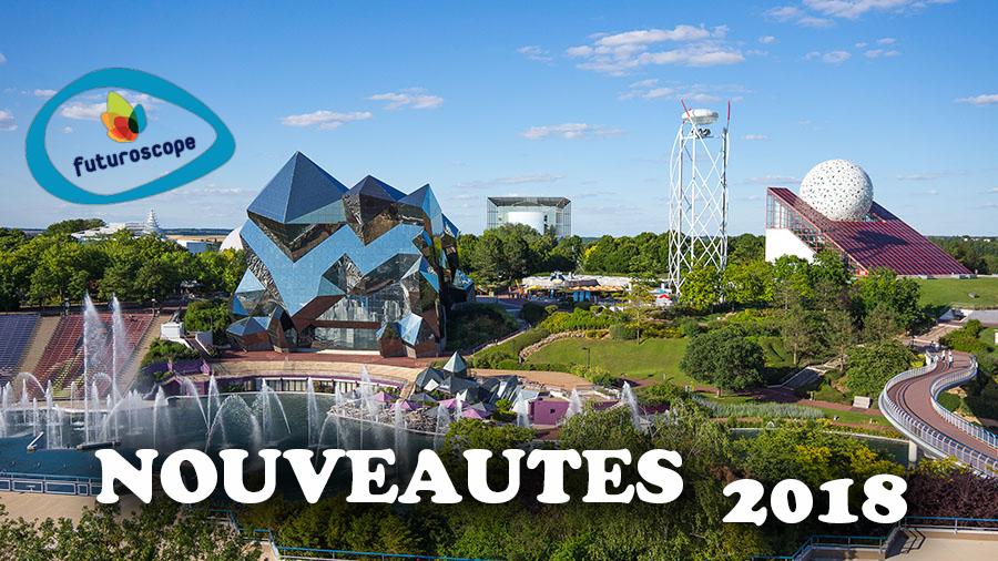 nouveautés 2018 futuroscope parc attraction