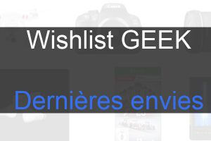 Wishlist geek cover liste envies